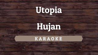 Utopia - Hujan (Karaoke) By Akiraa61