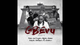 Edem - Gbevu remix ft. Joe Frazier, Mzvee, Gemini, Cabum, Feli Nuna, EL & Coded