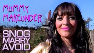 Sexy Yummy Mummy | Snog Marry Avoid