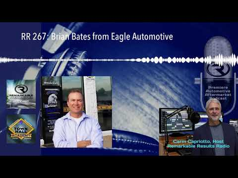 RR 267: Brian Bates from Eagle Automotive