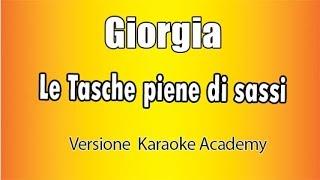 Karaoke Italiano - Giorgia - Le Tasche Piene Di Sassi