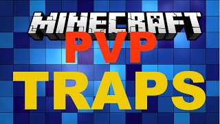 How to make the BEST PVP TRAPS: Part 1 MINECRAFT 1.8