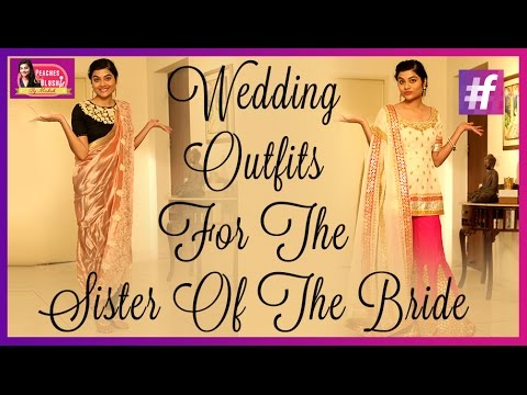 Wedding Outfits For The Sister Of The Bride By Mehak Youtube