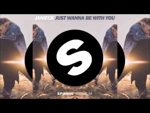 Janieck - Just Wanna Be With You (AUDIO)