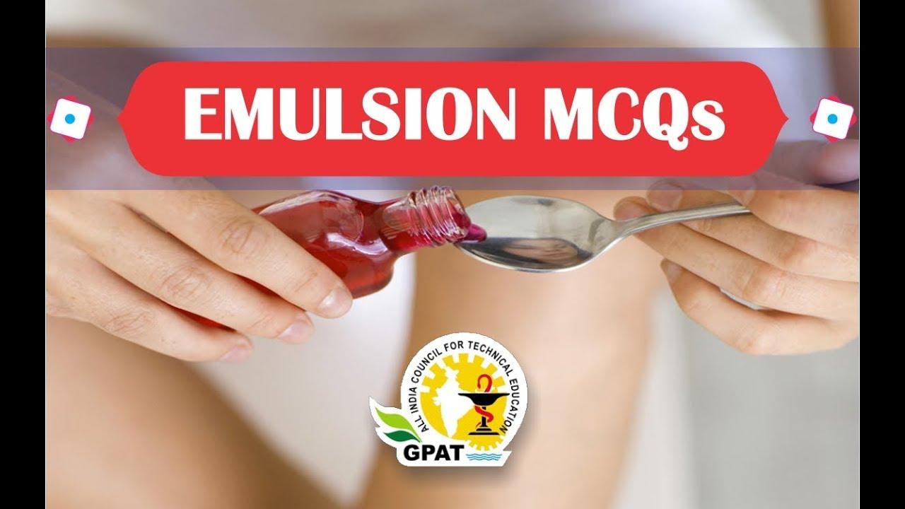 EMULSION MCQs | PHARMACEUTICAL TECHNOLOGY | GPAT-2020 | PHARMACIST