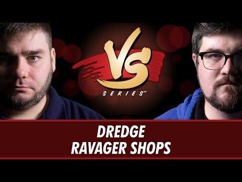1/11/2018 - Todd Vs. Brad: Dredge Vs. Ravager Shops [Vintage]