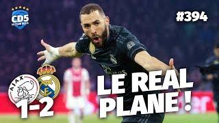 Replay #394 : Débrief Ajax vs Real Madrid (1-2) LIGUE DES CHAMPIONS - #CD5