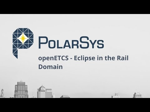 openETCS - Eclipse in the Rail Domain