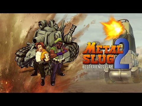 Best Friends Play Metal Slug 2