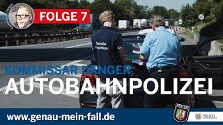Kommissar Danger bei der Polizei NRW - Folge 7 - Autobahnpolizei (ProVida)
