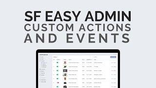 Symfony 4 : Easy admin Custom actions and Events.