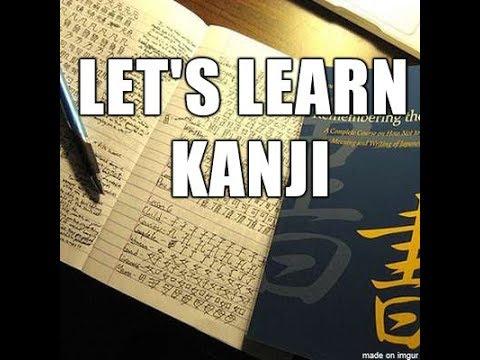 Let's Learn Japanese Kanji - 2019 Mar 01