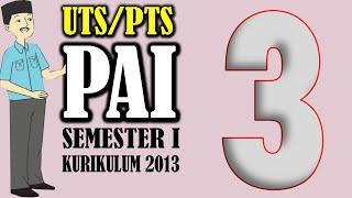 Latihan Soal Uts Pts Pai Kelas 3 Sd Kurikulum 2013 Semester 1 (ganjil ) Dan Kunci Jawaban