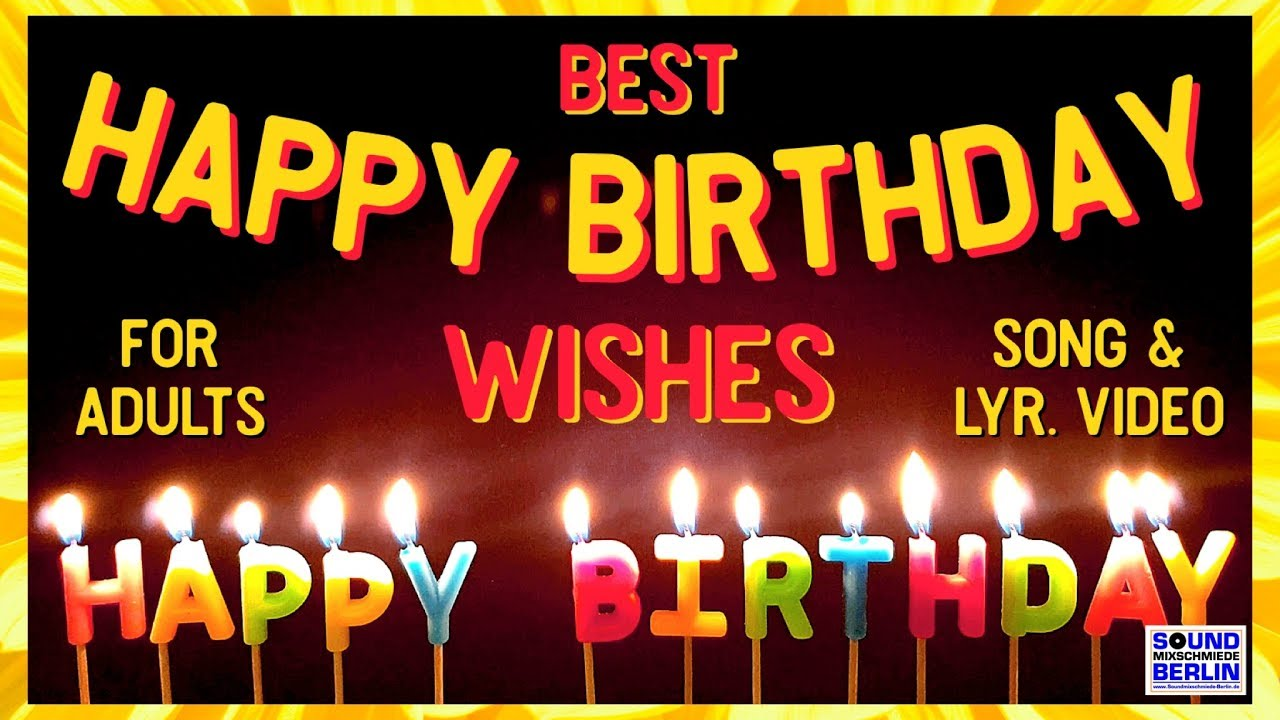 Happy Birthday Song For Adults New Good Wishes Happy Birthday Song 2021 Birthday Wishes Whatsapp Youtube