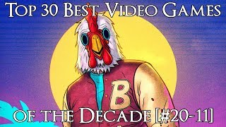 Ranking the Best Video Games of the Decade (2010-2019) [#20-11]