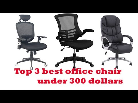 the top 3 best office chair under 300 dollars to buy 2017 | office