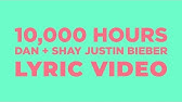 Dan + Shay, Justin Bieber - 10,000 Hours (LYRICS)