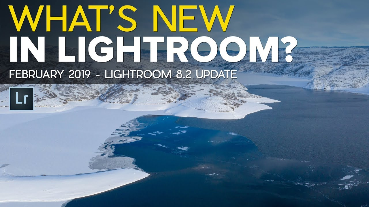 What's New in Lightroom 8.2 (February 2019 Update)