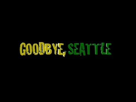 """GOODBYE, SEATTLE"" - (2009) Short Documentary"