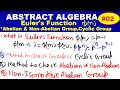 ABSTRACT ALGEBRA- Euler Function In Hindi , How to find group is Abelian or  Non-Abelian Group ,L#03