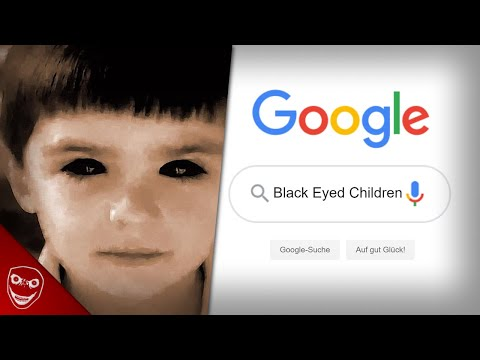 Google NIEMALS die Worte Black Eyed Children! Gruselige Internet Legende!