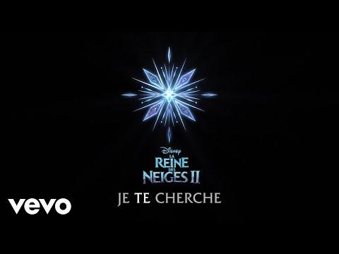 """Je te cherche (De """"La Reine des Neiges 2""""/Lyric Video)"""