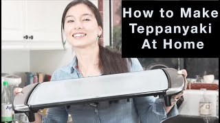 How to Cook Teppanyaki at Home