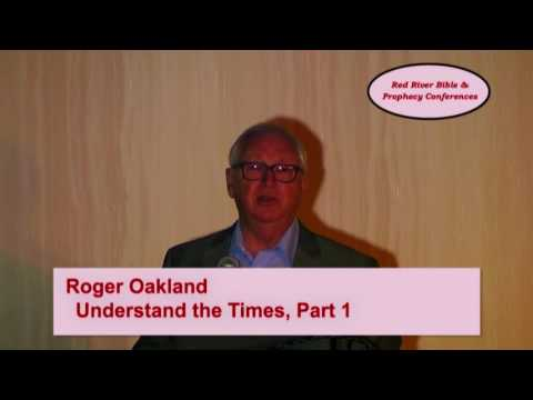 2017 Roger Oakland   Understand the Times Part 1
