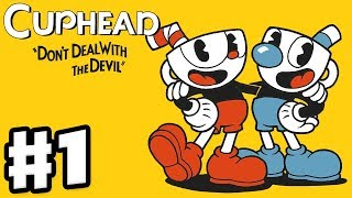 Cuphead - Gameplay Walkthrough Part 1 - Don