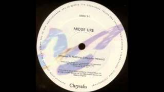 Watch Midge Ure Answers To Nothing video