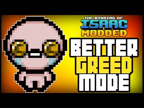 [Breaking] BETTER GREED MODE - Afterbirth Mods [1]