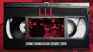 LLL [ลองละเลย] - Chom Chumkasian ft Olay&Nakai Rastafah