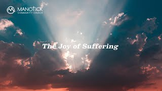 The Joy of Suffering