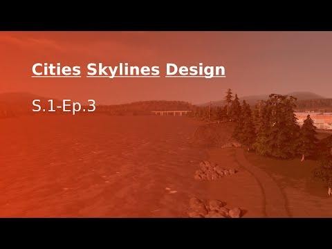 City Skylines[S1 Ep3]A coastal bank