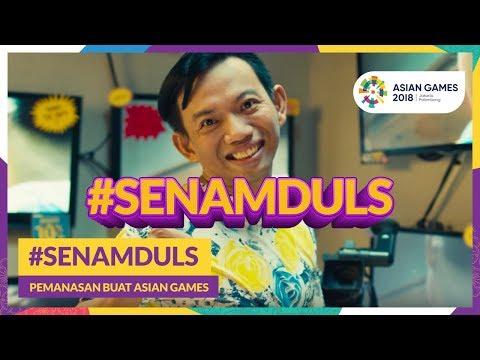 Asian Games 2018 - #SenamDuls