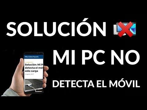 Solución - Mi PC NO Detecta el Móvil y sólo Carga