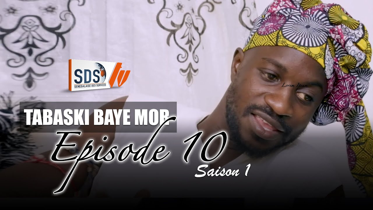 Tabaski Baye Mor - Saison 1 - Episode 10
