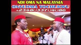 NDI OMA NA MALAYSIA by Onyeoma Tochukwu Nnamani