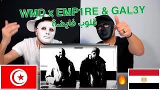 WMD x EMP1RE & GAL3Y - GLOUB FAYDHA ڨلوب فايضة / Egyptian Reaction