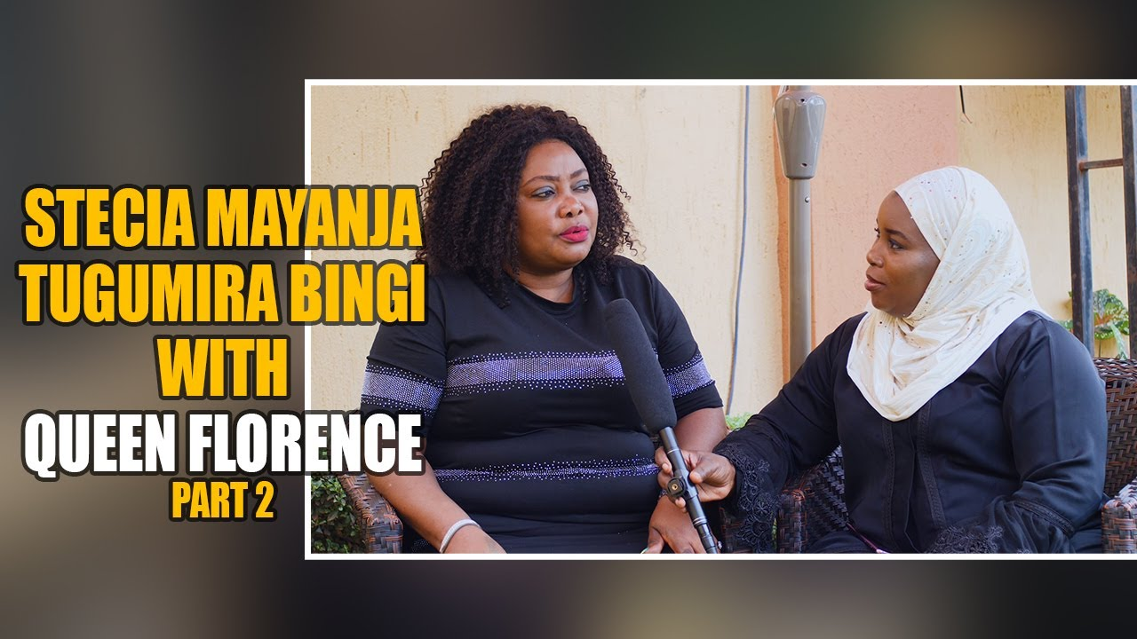 Stecia Tugumira Bingi with Queen Florence Part 2 - YouTube
