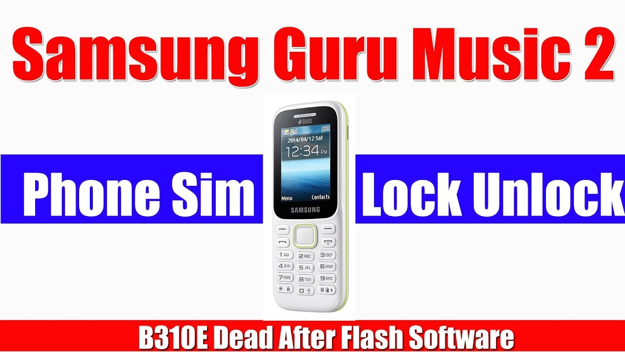 Samsung B310e Read Info Format Write Flash Dead After Flash B310e