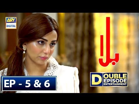 Balaa Episode 5 & 6 - 17th September 2018 - ARY Digital Drama [Subtitle]