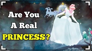 What Type Of PRINCESS Are You?