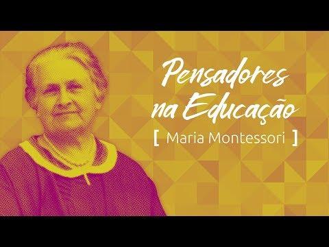Pensadores na Educação: Montessori e a criança no centro