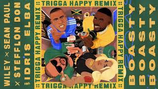 Wiley, Stefflon Don & Sean Paul - Boasty (feat. Idris Elba) [Trigga Happy Remix]