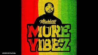 Mahkess - More Vibez (New Song 2019)