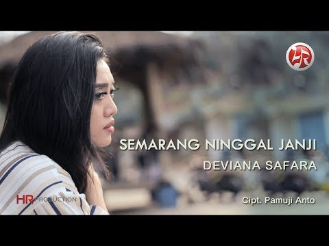 Deviana Safara - Semarang Ninggal Janji [OFFICIAL]