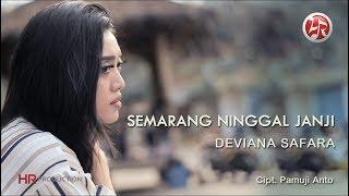 Deviana Safara - Semarang Ninggal Janji [OFFICIAL]