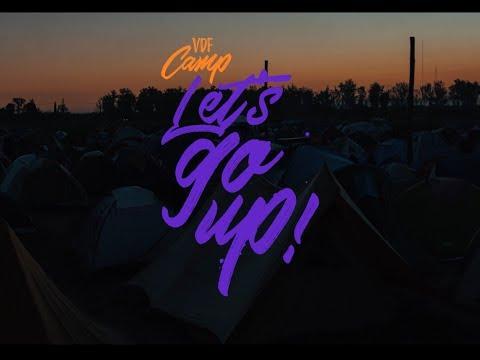 VDF CAMP 2018, Let`s go up!