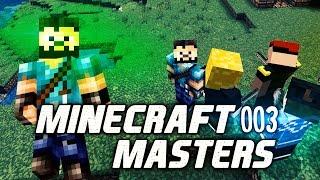 MINECRAFT MASTERS - Aufbruch in die Ungewissheit | Minecraft Let